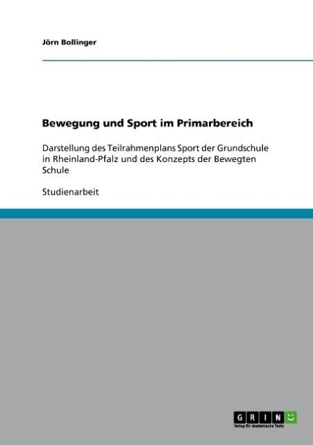 Bewegung und Sport im Primarbereich als Buch vo...