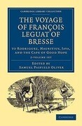 The Voyage of Francois Leguat of Bresse to Rodriguez, Mauritius, Java, and the Cape of Good Hope 2-Volume Set