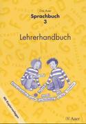 Das Auer Sprachbuch. Lehrerhandbuch mit Kopiervorlagen 3. Schuljahr. Ausgabe für Bayern 2001