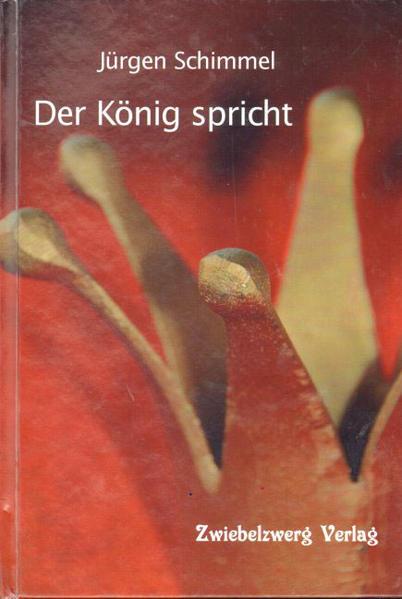 Der König spricht als Buch von Jürgen Schimmel