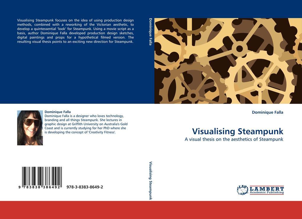 Visualising Steampunk als Buch von Dominique Falla