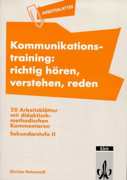 Arbeitsblätter Kommunikationstraining. Richtig hören, verstehen, reden als Buch