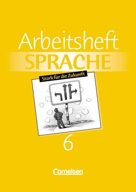 Arbeitsbuch Sprache 6. RSR. Arbeitsheft. Neue Ausgabe. Sonderschule als Buch