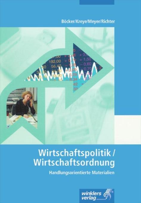 Arbeitsheft Wirtschaftspolitik / Wirtschaftsordnung als Buch