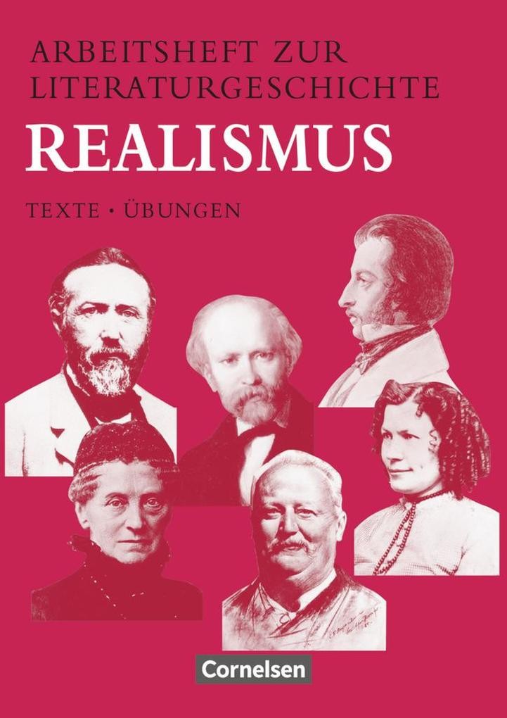 Arbeitsheft zur Literaturgeschichte. Realismus. RSR als Buch
