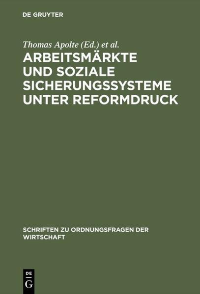 Arbeitsmärkte und soziale Sicherungssysteme unter Reformdruck als Buch