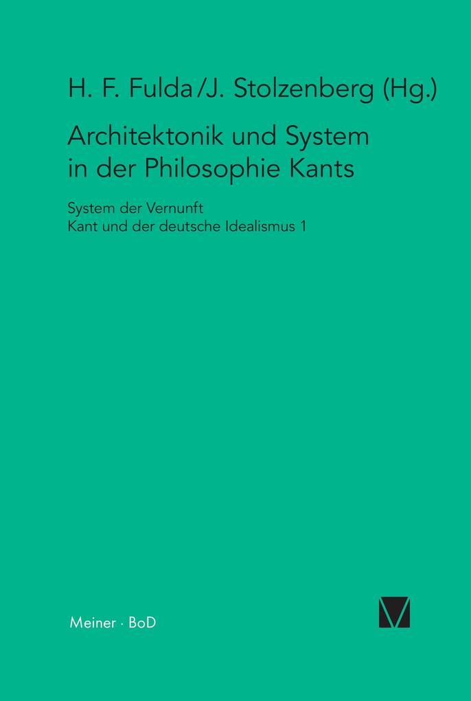 Architektonik und System in der Philosophie Kants als Buch