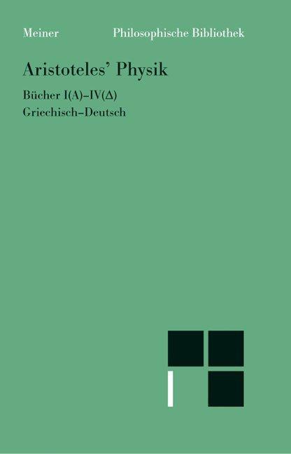 Physik. 1. Halbband (Bücher 1 - 4) als Buch