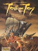 Troll von Troy 03: Der Flug der Petauren