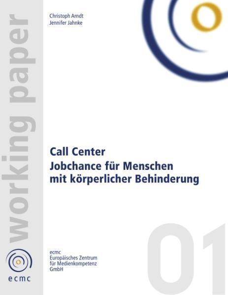 Call Center. Jobchance für Menschen mit Behinderung als Buch