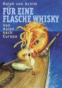 Für eine Flasche Whisky
