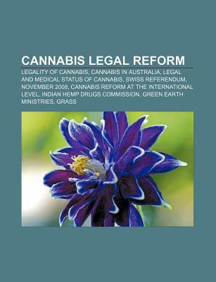 Cannabis legal reform als Taschenbuch von
