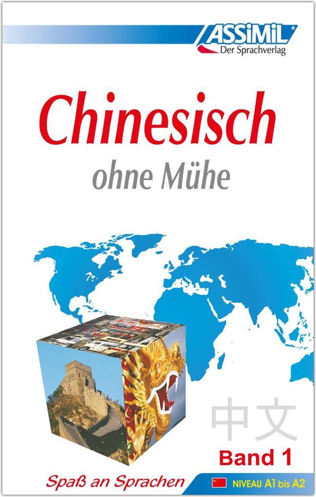 ASSiMiL Selbstlernkurs für Deutsche / Assimil Chinesisch ohne Mühe als Buch