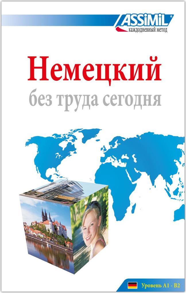 Assimil-Methode. Deutsch ohne Mühe heute für Russen. Lehrbuch als Buch