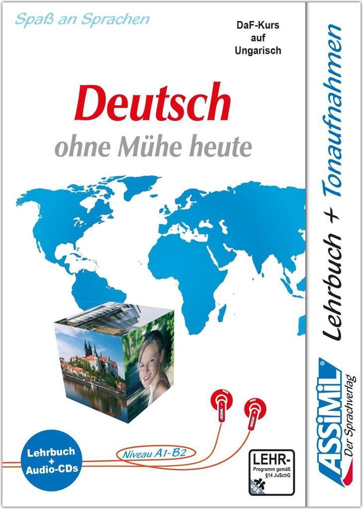Assimil-Methode. Deutsch ohne Mühe heute für Ungarn. Lehrbuch und 4 Audio-CDs als Hörbuch