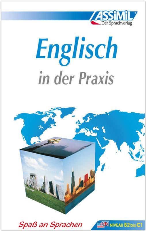 Assimil-Methode. Englisch in der Praxis. Lehrbuch als Buch