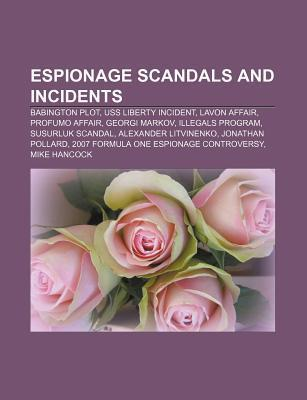 Espionage scandals and incidents als Taschenbuc...