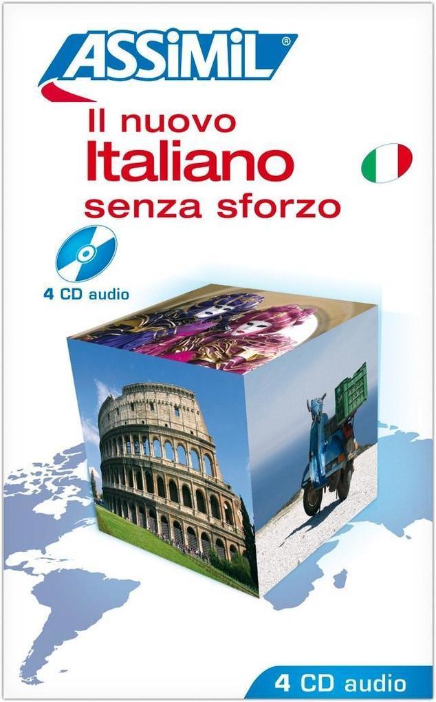 Assimil-Methode. Italienisch ohne Mühe heute. 4 CD's. Il nuovo italiano senza sforzo als Hörbuch
