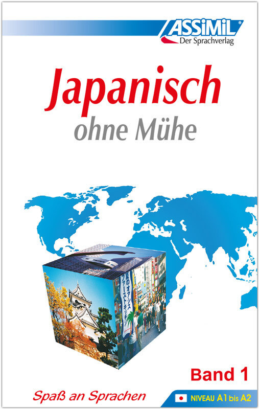 Assimil. Japanisch ohne Mühe 1. Lehrbuch als Buch