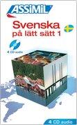 Assimil-Methode. Schwedisch ohne Mühe 1. 4 CDs
