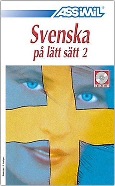 Assimil-Methode. Schwedisch ohne Mühe 2. 4 CDs als Hörbuch