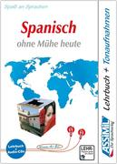 Assimil. Spanisch ohne Mühe heute. Multimedia-Classic. Lehrbuch und 4 Audio-CDs
