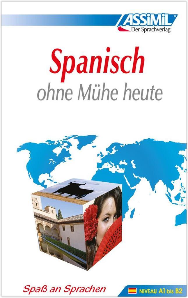 Assimil. Spanisch ohne Mühe heute. Lehrbuch als Buch