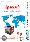 ASSiMiL Spanisch ohne Mühe heute - PC-Sprachkurs - Niveau A1-B2