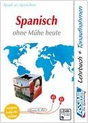 Assimil. Spanisch ohne Mühe heute. Multimedia-PLUS. Lehrbuch und 4 Audio CDs und CD-ROM für Win 98 / ME / 2000 / XP