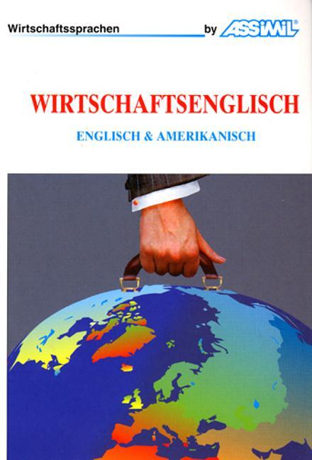 Assimil-Methode. Wirtschaftsenglisch. Lehrbuch als Buch
