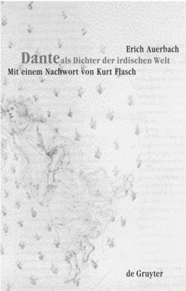 Dante als Dichter der irdischen Welt als Buch
