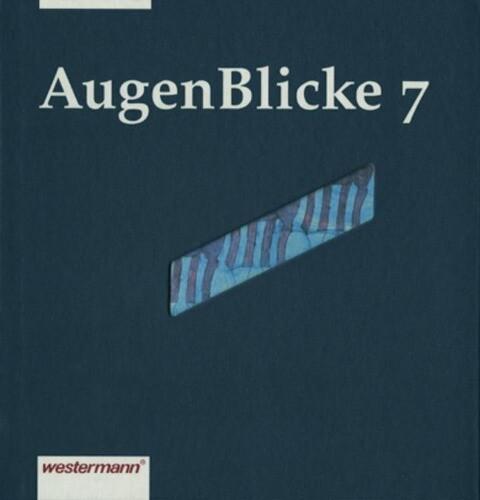 AugenBlicke 7. Lesebuch als Buch
