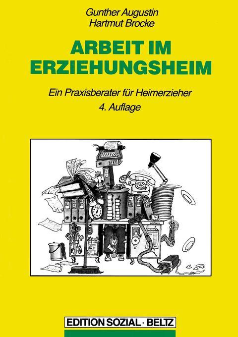 Arbeit im Erziehungsheim als Buch