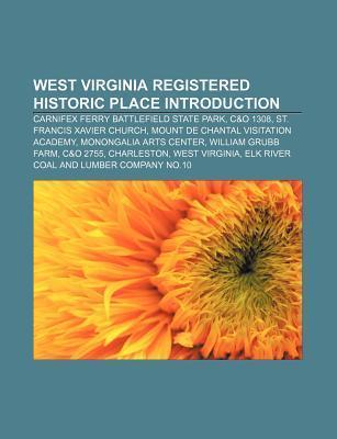 West Virginia Registered Historic Place Introdu...