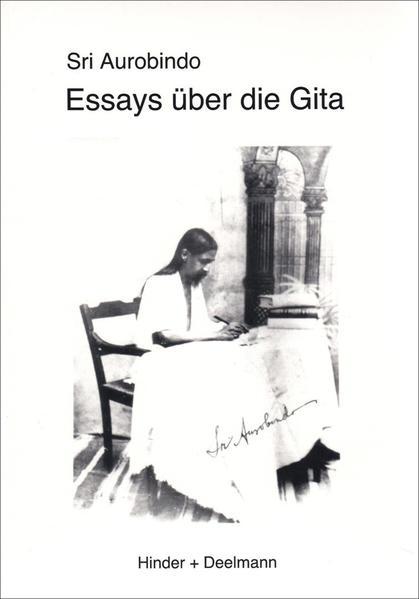 Essays über die Gita als Buch