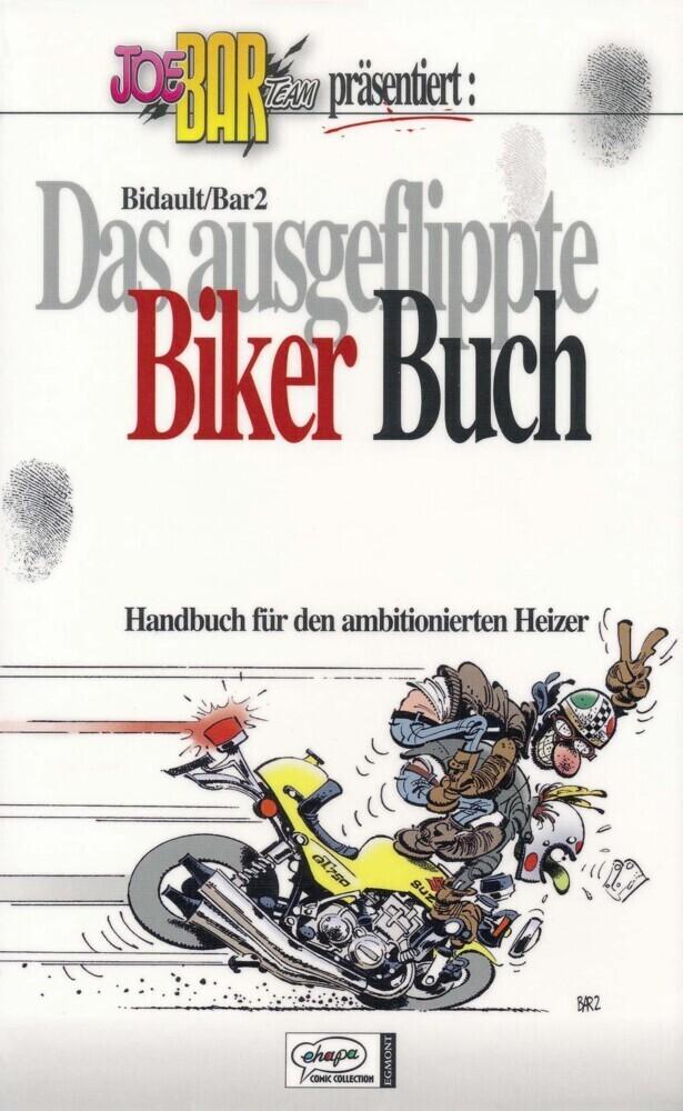 Das ausgeflippte Biker Buch als Buch