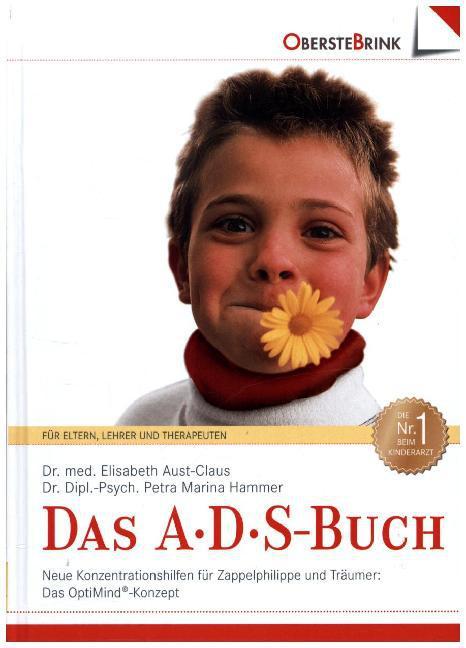 Das A. D. S.-Buch. Aufmerksamkeits-Defizit-Syndrom als Buch