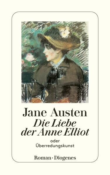 Die Liebe der Anne Elliot oder Überredungskunst als Taschenbuch