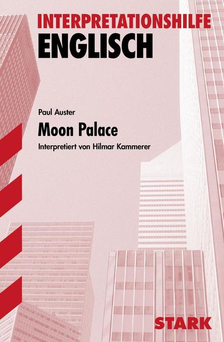 Interpretationshilfe Englisch. Moon Palace als Buch
