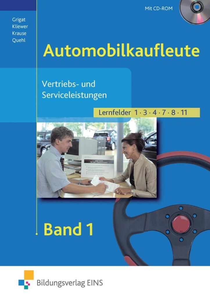 Vertriebs- und Serviceleistungen für Automobilkaufleute 1. Lehr- und Fachbuch als Buch
