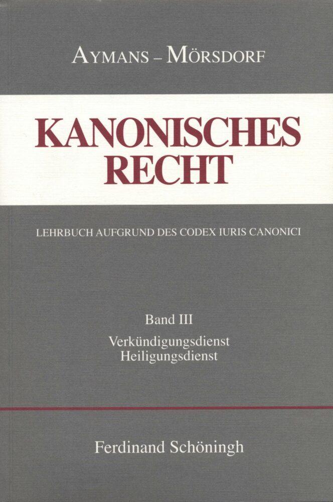 Kanonisches Recht. Studienausgabe Bd. 3 als Buch
