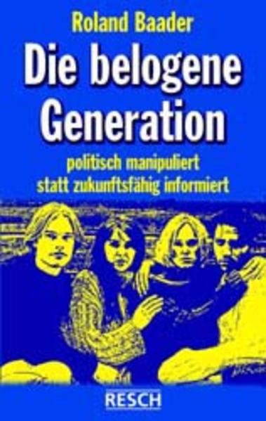 Die belogene Generation als Buch