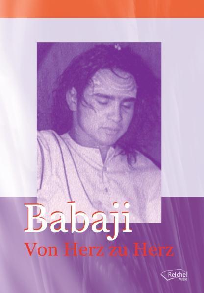 Babaji. Von Herz zu Herz als Buch