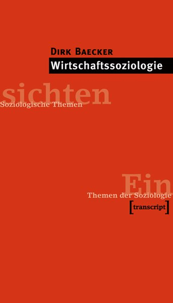 Wirtschaftssoziologie als Buch