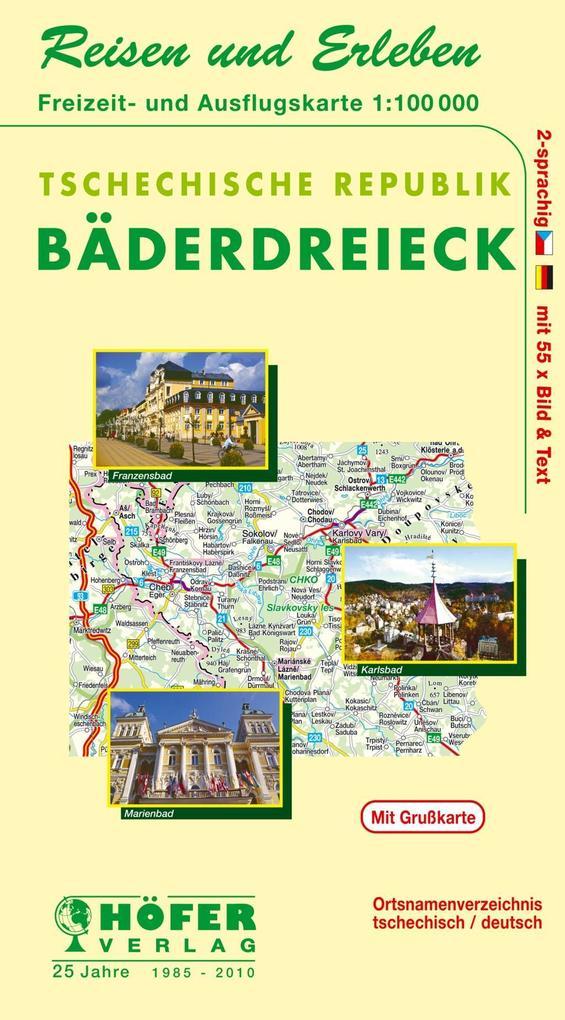 Höfer Tschechische Rep. CR301: Bäderdreieck - Freizeit- und Ausflugskarte 1 : 100 000 als Buch