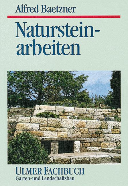 Natursteinarbeiten im Garten- und Landschaftsbau als Buch
