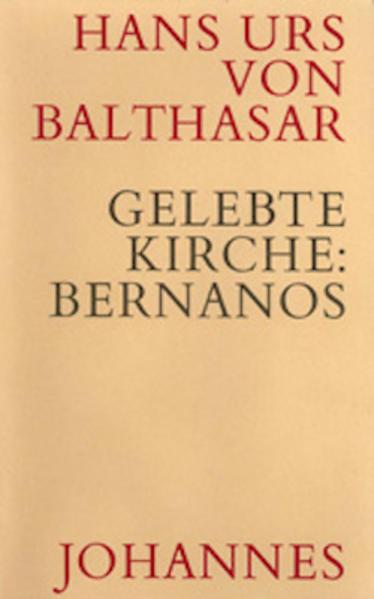 Gelebte Kirche - Bernanos, Georges als Buch