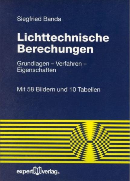 Lichttechnische Berechnungen als Buch