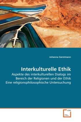 Interkulturelle Ethik als Buch von Johanna Gers...
