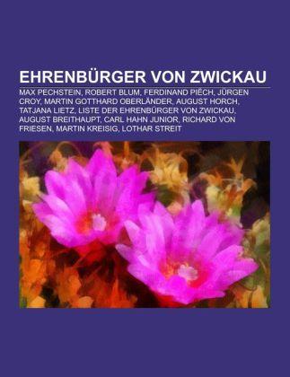 Ehrenbürger von Zwickau als Taschenbuch von